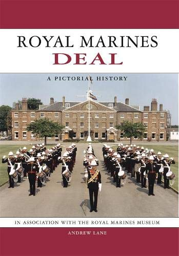 9781841140810: Royal Marines Deal: A Pictorial History