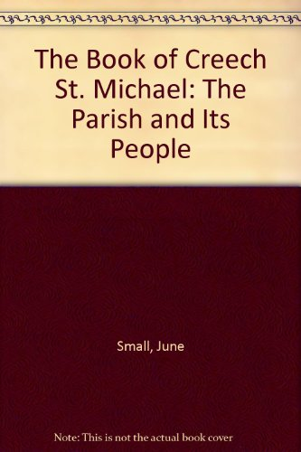 9781841140957: The Book of Creech St. Michael: The Parish and Its People