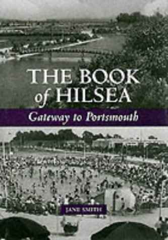 9781841141312: The Book of Hilsea: Gateway to Portsmouth