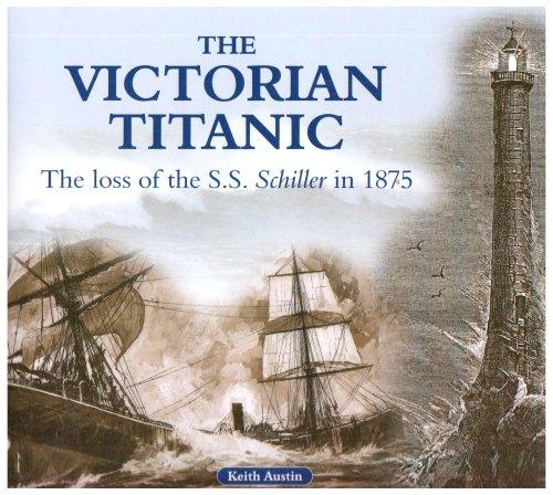 The Victorian Titanic: Austin Keith