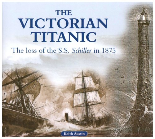 The Victorian Titanic: The Loss of the: Austin, Keith