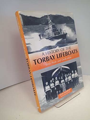 A History of the Torbay Lifeboats: With Pride and Distinction: Alan Salsbury