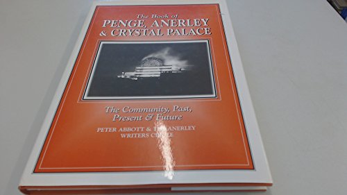 The Book of Penge, Anerley and Crystal: The Anerley Writers