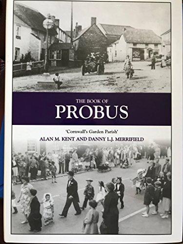 9781841143279: The Book of Probus: Cornwall's Garden Parish (Halsgrove Parish History)