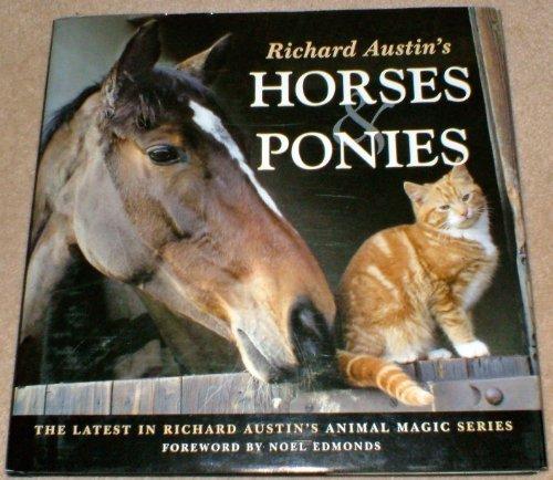 9781841143989: Richard Austin's Horses and Ponies (Animal Magic)