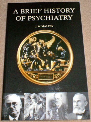 9781841144870: A Brief History of Psychiatry
