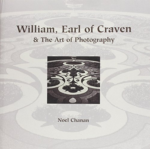 9781841144917: William, Earl of Craven: and the art of photography