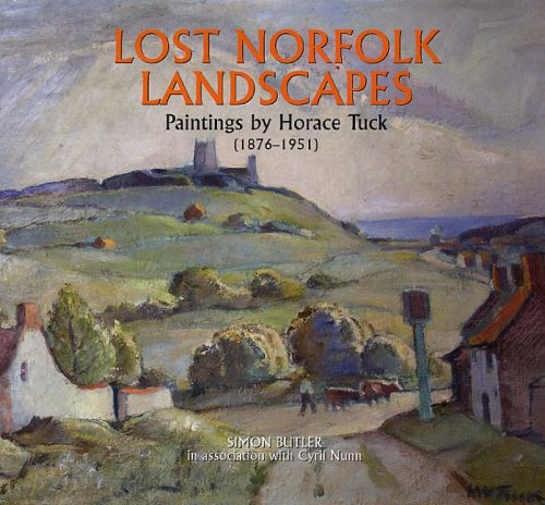 9781841145211: Lost Norfolk: Recalled Through the Paintings of Horace Tuck