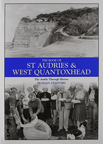 9781841145532: The Book of St Audries and West Quantoxhead: An Amble Through History (Halsgrove Parish History)