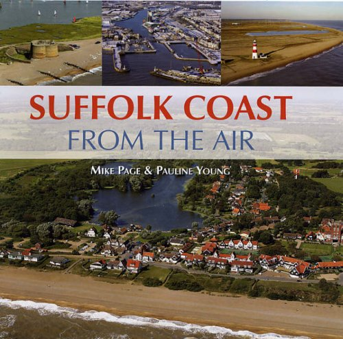 The Suffolk coast from the air: Mike & YOUNG PAGE