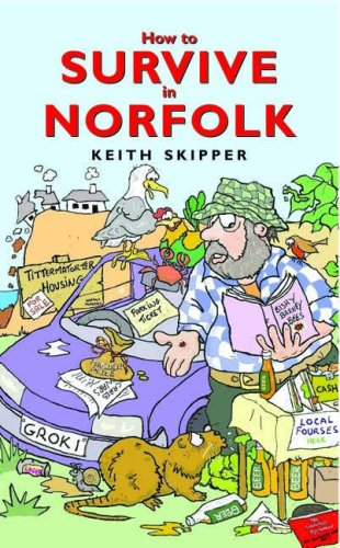 9781841146546: How to Survive in Norfolk
