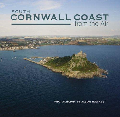 South Cornwall Coast from the Air: Hawkes, Jason