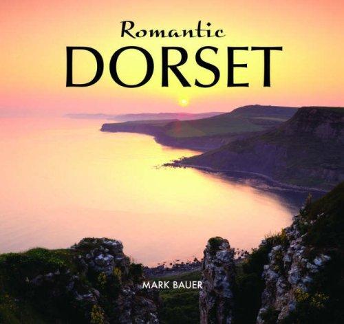 Romantic Dorset: Bauer, Mark