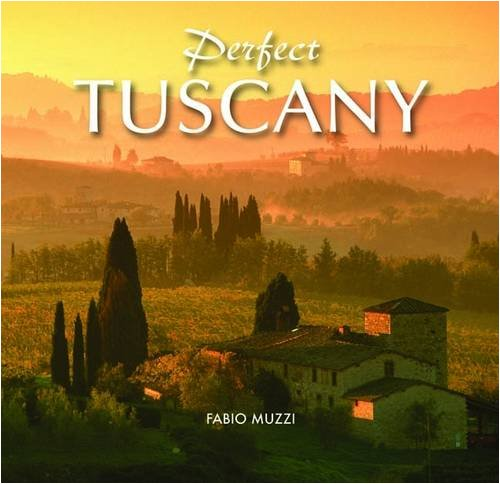 Perfect Tuscany: Muzzi, Fabio