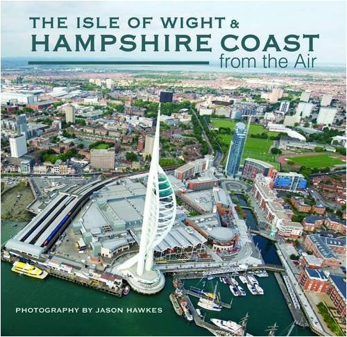 9781841147772: The Isle of Wight and Hampshire Coast from the Air