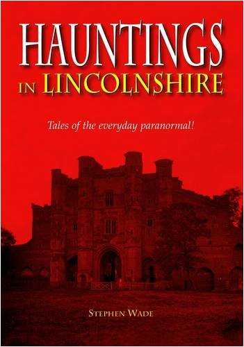 9781841148946: Hauntings in Lincolnshire