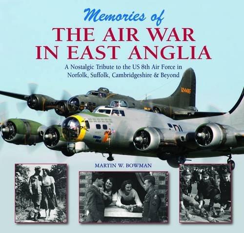 Memories of the Air War in East: Bowman, Martin