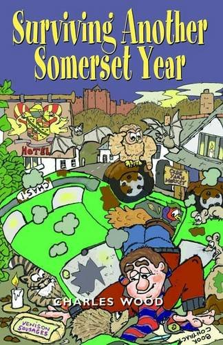 9781841149677: Surviving Another Somerset Year