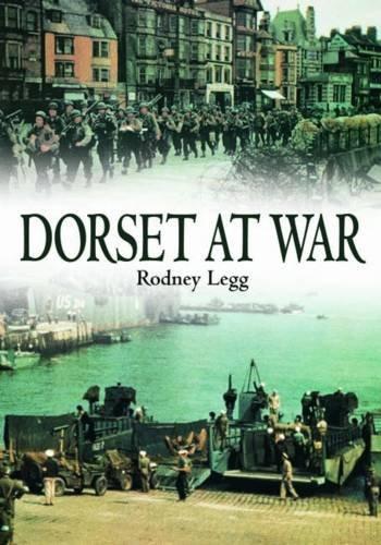 9781841149813: Dorset at War