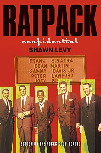 9781841150017: Rat Pack Confidential: Frank, Dean, Sammy, Peter, Joey and the Last Great Showbiz Party