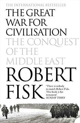 9781841150086: The Great War for Civilisation: The Conquest of the Middle East