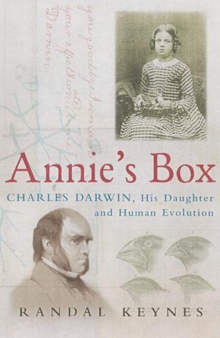 9781841150604: Annie's Box: Charles Darwin, his Daughter and Human Evolution