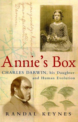 9781841150611: Annie's Box: Charles Darwin, his Daughter and Human Evolution
