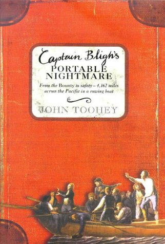 9781841150772: Captain Bligh's Portable Nightmare: From The Bounty to Safety - 4,162 miles across the Pacific in a rowing boat