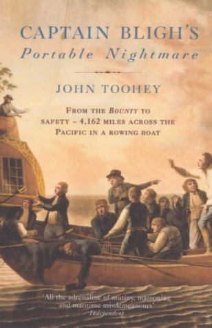 9781841150789: Captain Bligh's Portable Nightmare: From The Bounty to Safety - 4,162 miles across the Pacific in a rowing boat