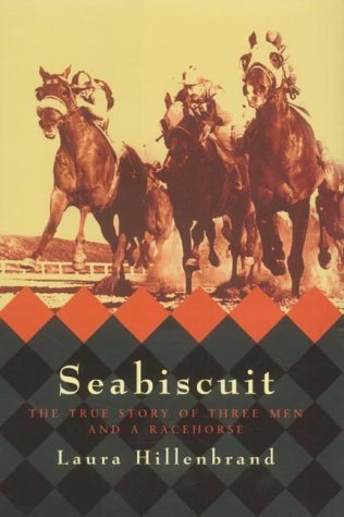 9781841150918: SEABISCUIT: The True Story of Three Men anbd a Racehorse