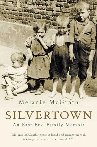 9781841151434: Silvertown: An East End family memoir