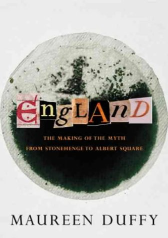 9781841151663: England: The Making of the Myth from Stonehenge to Albert