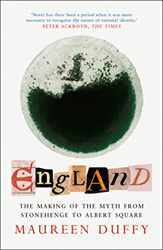 9781841151670: England : The Making of the Myth from Stonehenge to Albert