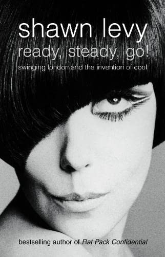 9781841152264: Ready, Steady, Go!: Swinging London and the Invention of Cool