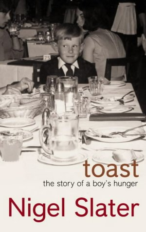 9781841152899: Toast: The Story of a Boy's Hunger