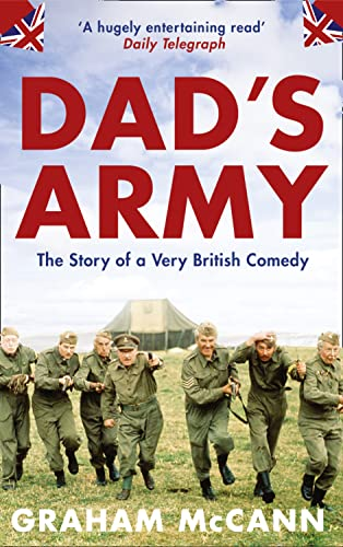 9781841153094: Dad's Army: The Story of a Classic Television Show: The Story of a Very British Comedy