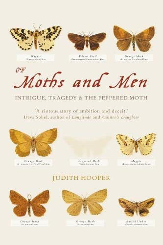 Of Moths and Men: Intrigue, Tragedy and the Peppered Moth
