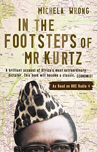 9781841154220: In the Footsteps of Mr. Kurtz: Living on the Brink of Disaster in the Congo