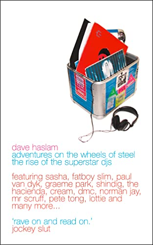 9781841154336: Adventures on the Wheels of Steel: The Rise of the Superstar DJs