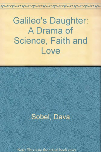 9781841155371: Galileo's Daughter: A Drama of Science, Faith and Love