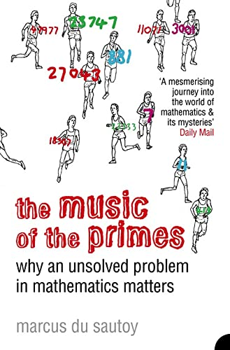 9781841155807: The Music of the Primes: Why an Unsolved Problem in Mathematics Matters