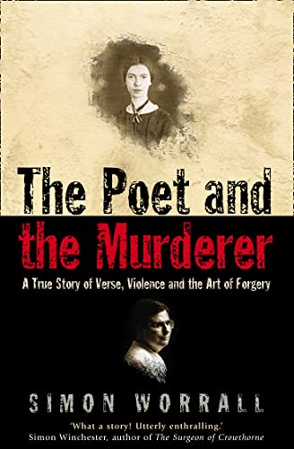 9781841155876: The Poet and the Murderer: A True Story of Verse, Violence and the Art of Forgery