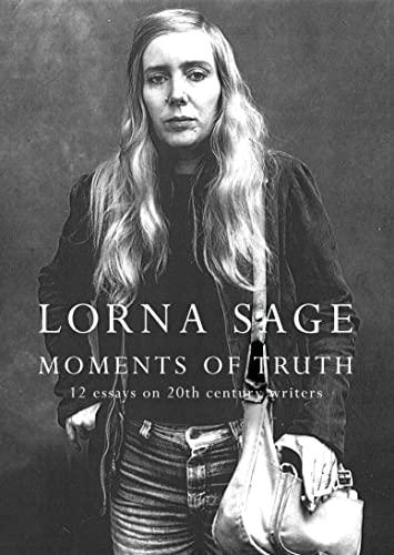 9781841156354: Moments of Truth: Twelve Twentieth-Century Women Writers