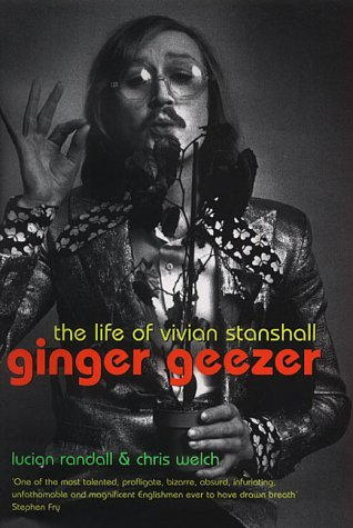 9781841156781: Ginger Geezer - The Life Of Vivian Stanshall