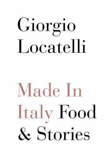 9781841157016: Made in Italy: Food and Stories