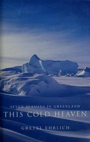 9781841157221: Seven Seasons in Greenland - This Cold Heaven