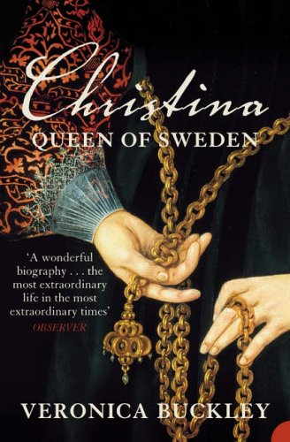 9781841157368: Christina Queen of Sweden: The Restless Life of a European Eccentric