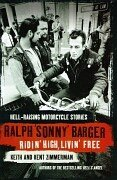 9781841157429: Ridin' High, Livin' Free: Hell-raising Motorcycle Stories