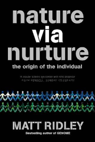 9781841157450: Nature via Nurture: Genes, Experience and What Makes Us Human