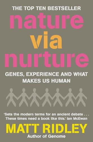 9781841157467: Nature Via Nurture: Genes, Experience and What Makes Us Human